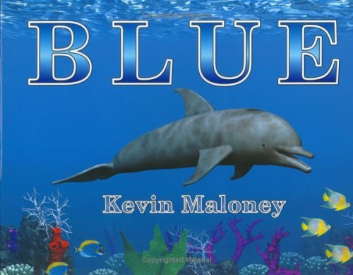 Blue  by  Kevin  Maloney
