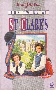 The Twins at St Clares (St. Clares, #1) Enid Blyton