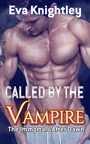 Called  by  the Vampire by Eva Knightley