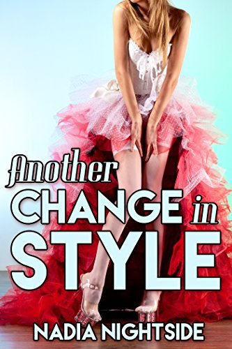 Another Change in Style (Female Designs Book 2)  by  Nadia Nightside