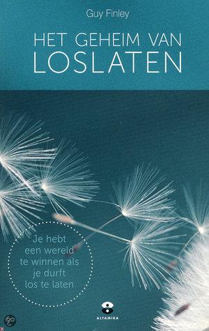 Het geheim van Loslaten  by  Guy Finley