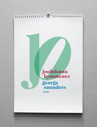 Joulukuun kymmenes  by  George Saunders
