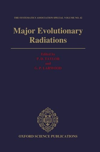 Major Evolutionary Radiations  by  P.D. Taylor