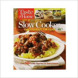 Taste Of Home Slow Cooker Throughout The Year  by  Taste of Home