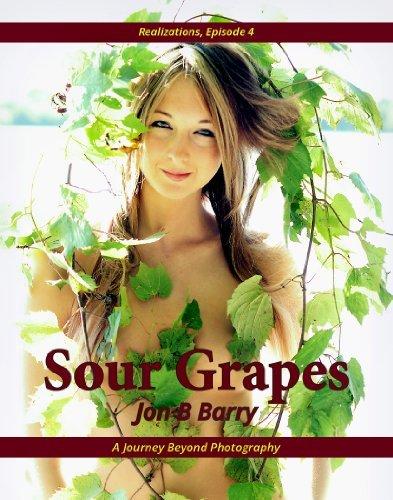 Sour Grapes  by  Jon B Barry