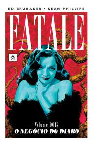 Fatale Vol. 2: O Negócio do Diabo Ed Brubaker