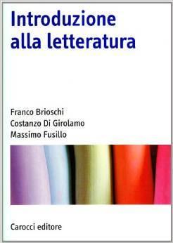 Introduzione alla letteratura  by  Franco Brioschi