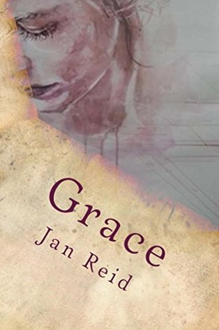 Grace (The Dreaming Series #1)  by  Jan  Reid