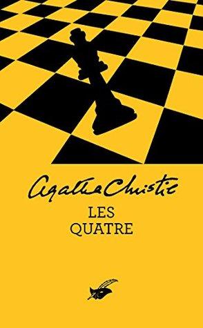 Les Quatre  by  Agatha Christie