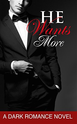 He Wants More (He Wants, #2)  by  Scarlett Love
