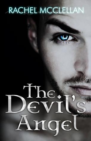 The Devils Angel (Devil Series, #2)  by  Rachel McClellan