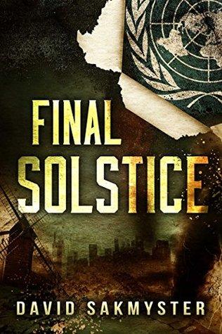 Final Solstice David Sakmyster