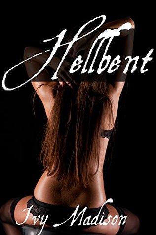 Hellbent: (Dark Hunger, Volume 2) (Dark Fantasy Tentacle Erotica) Ivy Madison