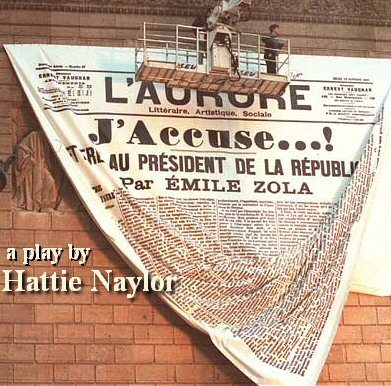 Jaccuse: Zola and the Dreyfus Affair  by  Hattie Naylor