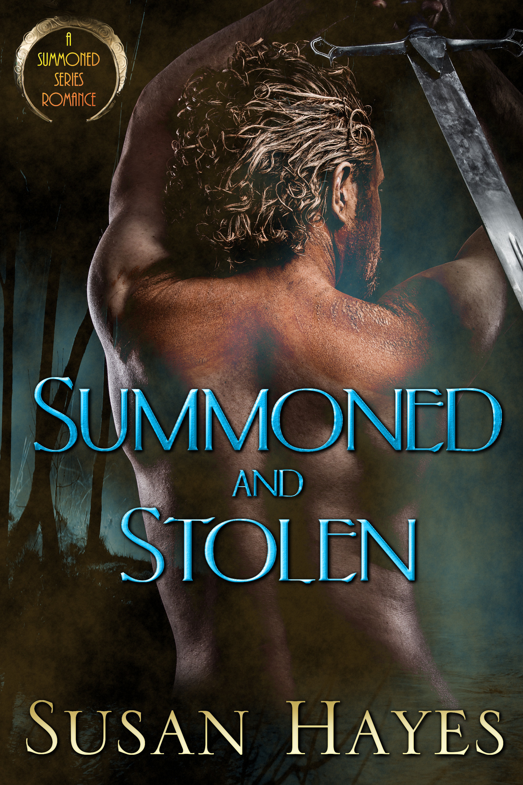 Summoned and Stolen  by  Susan  Hayes