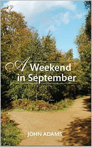 A Weekend in September John  Adams