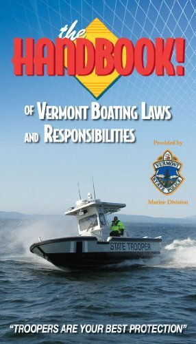 The Handbook of Vermont Boating Laws and Responsibilities  by  Boat Ed Kalkomey