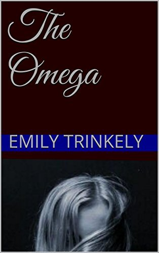 The Omega (The Omegas Salvation Book 1) Emily Trinkely