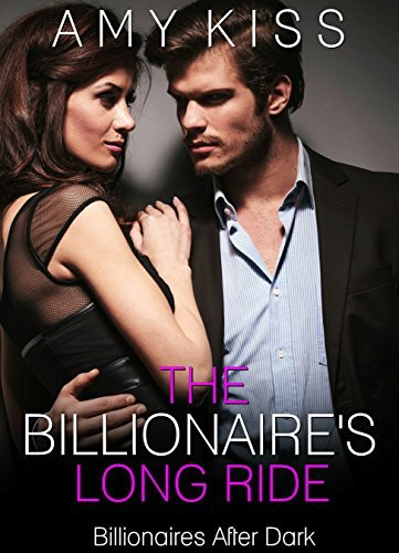 The Billionaires Long Ride  by  Amy Kiss