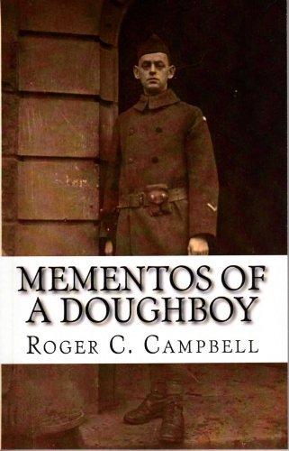 Mementos of a Doughboy Roger C Campbell