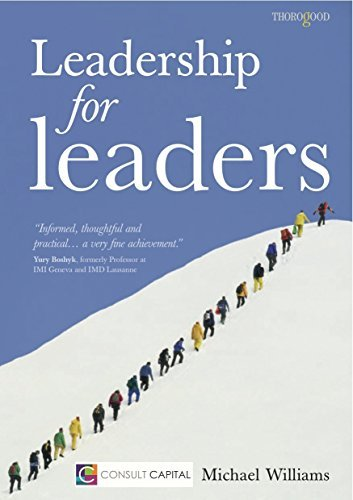 Leadership for Leaders  by  Michael Williams