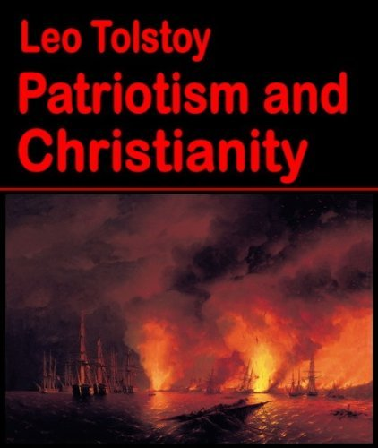 Patriotism and Christianity (illustrated) (Best Illustrated Books Book 33) Leo Tolstoy