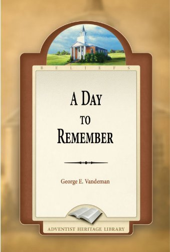 A Day to Remember George E. Vandeman
