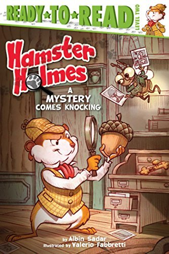 Hamster Holmes, A Mystery Comes Knocking: with audio recording  by  Albin Sadar