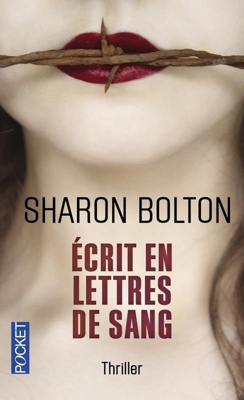 Ecrit en lettres de sang S.J. Bolton