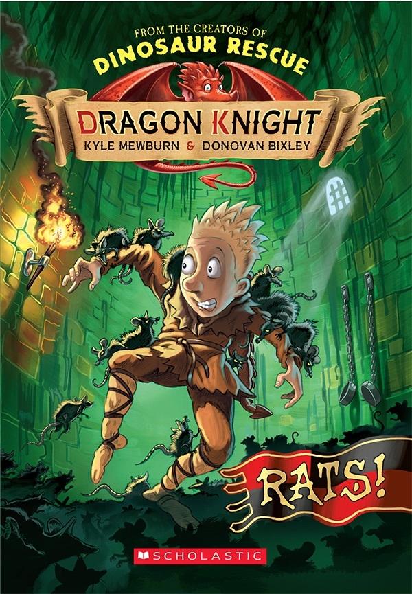 Rats! (Dragon Knight, #2) Kyle Mewburn
