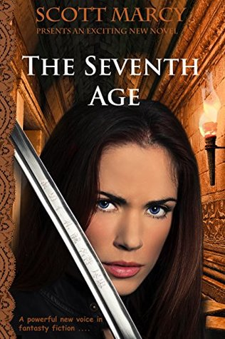 The Seventh Age  by  Scott Marcy