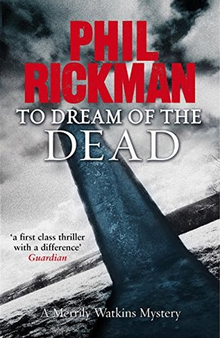 To Dream of the Dead (Merrily Watkins Mysteries Book 10) Phil Rickman