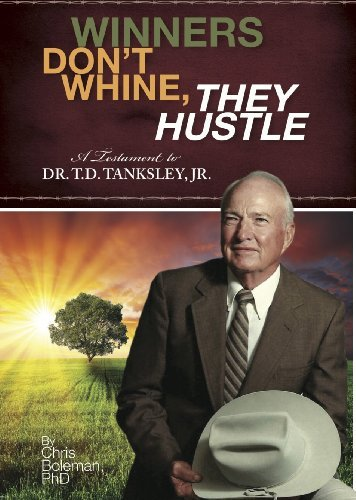 Winners Dont Whine, THEY HUSTLE  by  Chris Boleman