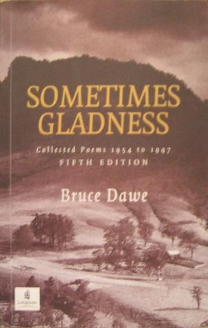 Sometimes Gladness Bruce Dawe