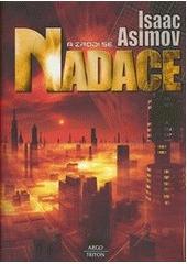 A zrodí se Nadace Isaac Asimov