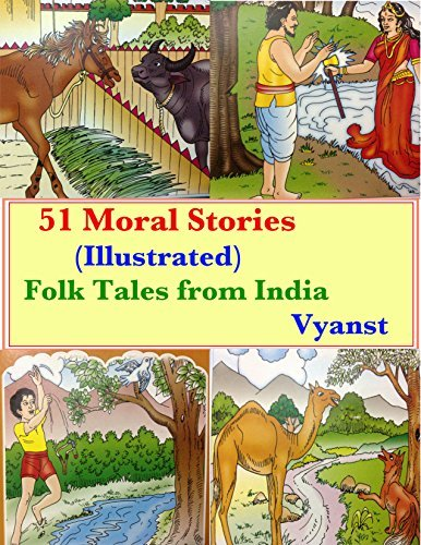 51 Moral Stories (Illustrated): Folk Tales from India  by  Vyanst
