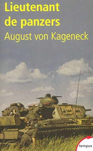 Lieutenant de Panzers August von Kageneck