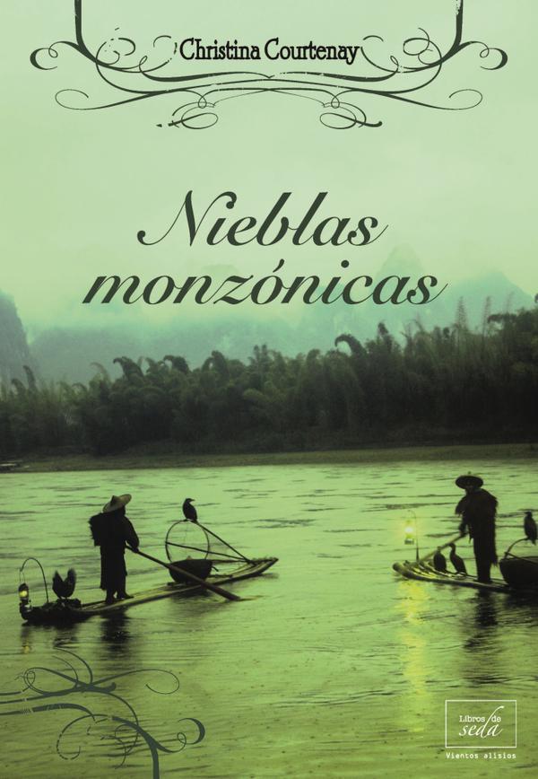 Nieblas monzónicas  by  Christina Courtenay