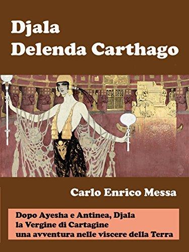 Djala, Delenda Carthago  by  Carlo Enrico Messa