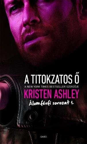 A Titokzatos Ő (Álomférfi #1.)  by  Kristen Ashley
