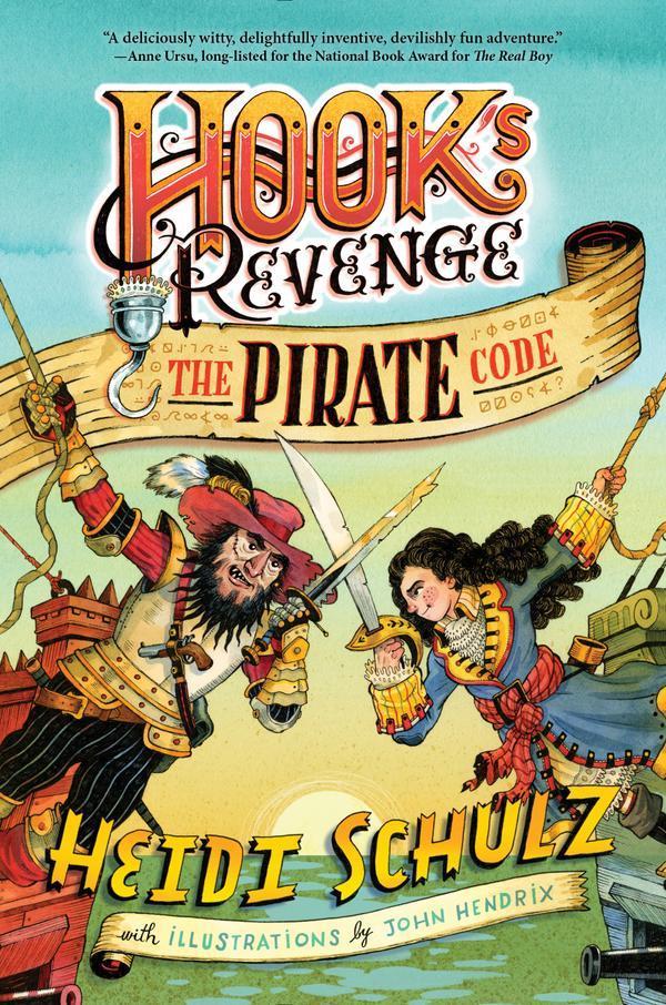 The Pirate Code (Hooks Revenge, #2) Heidi Schulz