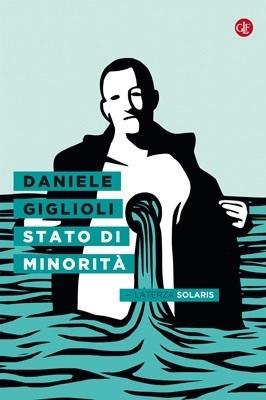 Stato di minorità  by  Daniele Giglioli