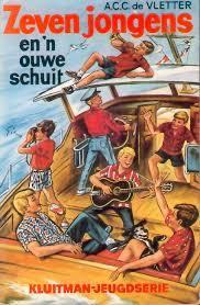 Zeven jongens en n ouwe schuit  by  A.C.C. de Vletter