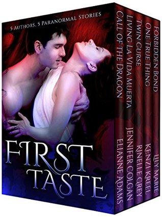 First Taste  by  Elianne Adams