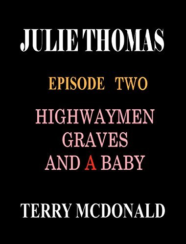 JULIE THOMAS: Episode Two  by  Terry McDonald
