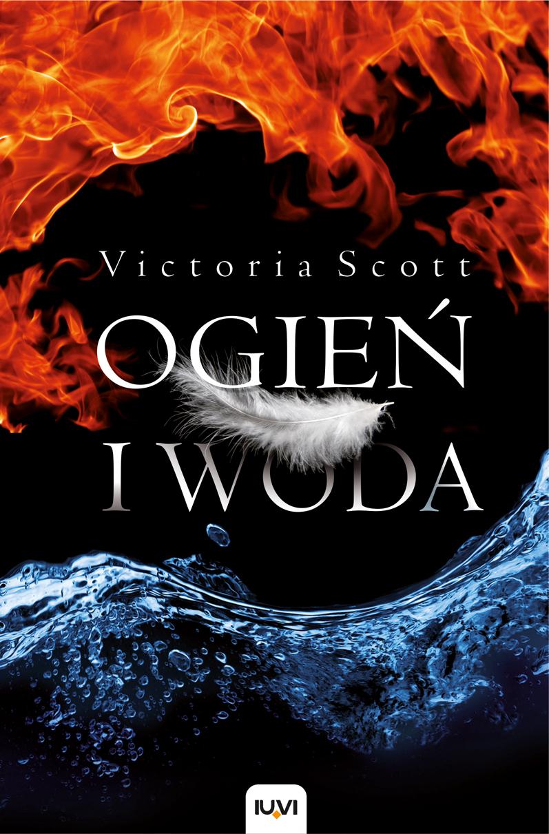 Ogień i Woda Victoria Scott