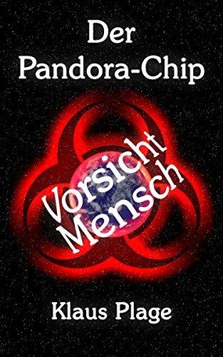 Der Pandora-Chip (Vorsicht Mensch 1)  by  Klaus Plage