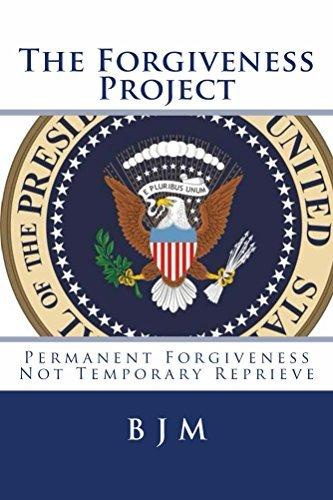 The Forgiveness Project: Permanent Forgiveness Not Temporary Reprieve B M