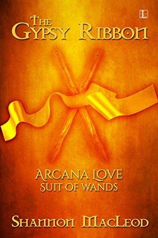 The Gypsy Ribbon (Arcana Love Series) Shannon MacLeod