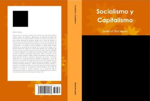Socialismo y capitalismo  by  Gabriel Boragina